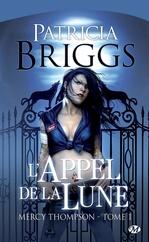 Vente EBooks : L'Appel de la Lune  - Patricia Briggs