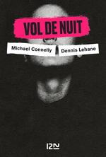 Vente Livre Numérique : Vol de nuit  - David Baldacci - Michael Connelly - Dennis Lehane