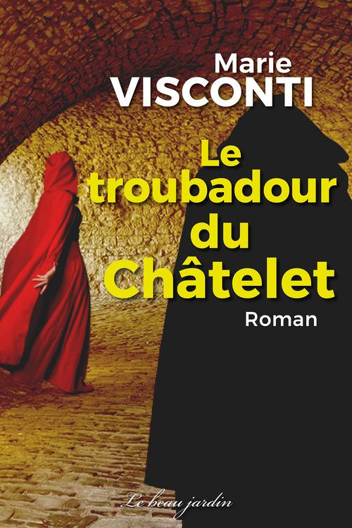 Le troubadour du Châtelet