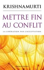 Vente Livre Numérique : Mettre fin au conflit  - Jiddu Krishnamurti