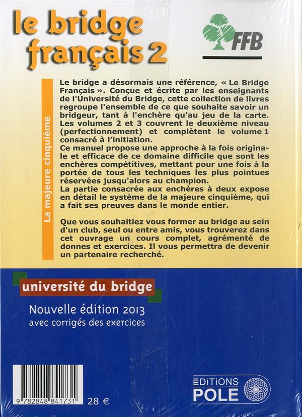 Le bridge français t.2 ; enchères ; perfectionnement ; avec exercices corrigés