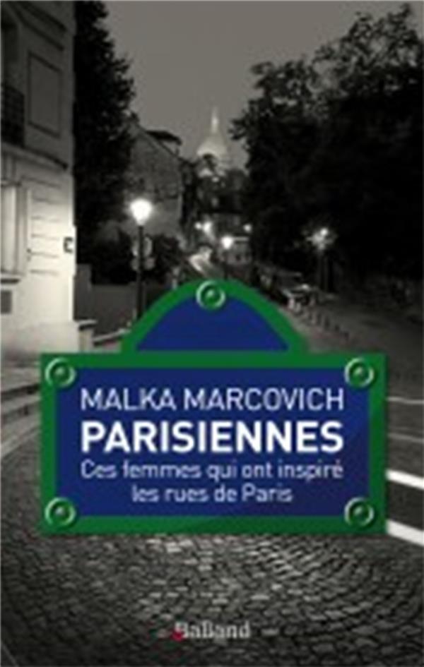 Parisiennes ; ces femmes qui ont inspiré les rues de Paris