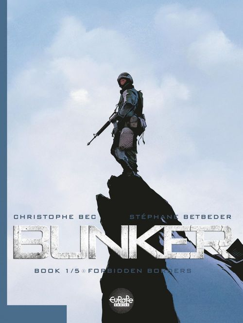 Bunker - Volume 1 -  Forbidden Borders