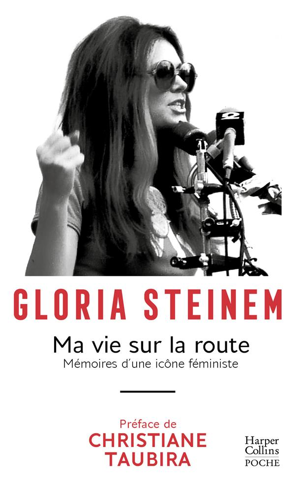 Ma vie sur la route ; mémoire d'une icone féministe
