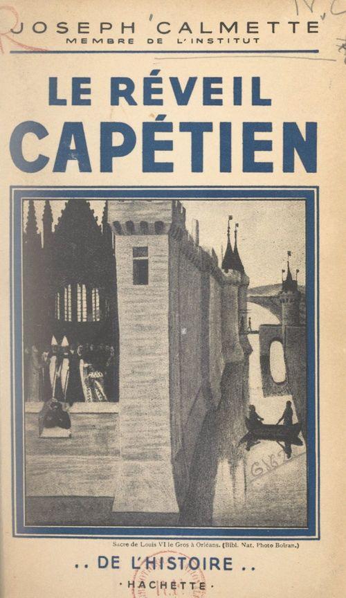 Le réveil capétien  - Joseph Calmette