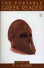 The Portable Greek Reader  - Auden W H