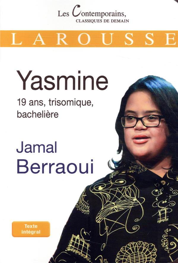 Yasmine ; 19 ans, trisomique, bachelière