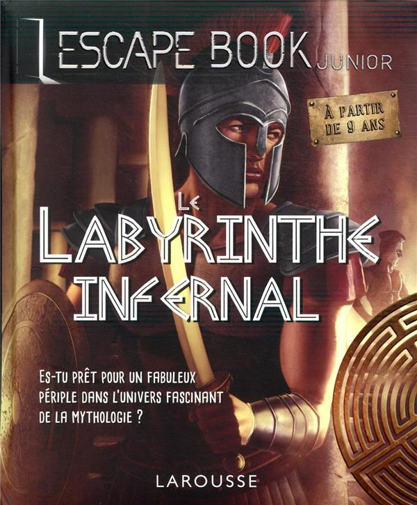 Escape book junior ; le labyrinthe infernal