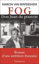 Vente Livre Numérique : FOG, Don Juan du pouvoir  - Marion VAN RENTERGHEM