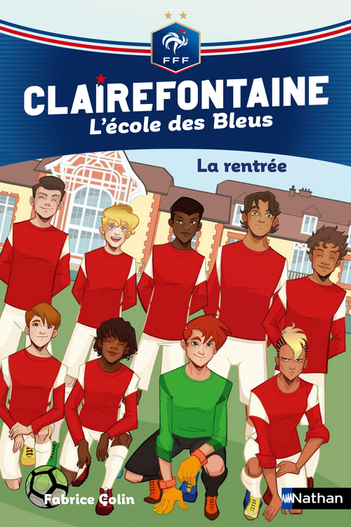 Clairefontaine - l'école des Bleus T.1 ; la rentrée
