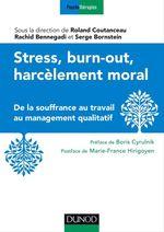 Vente Livre Numérique : Stress, burn-out et harcèlement ; de la souffrance au travail au management qualitatif  - Roland Coutanceau - Rachid Bennegadi