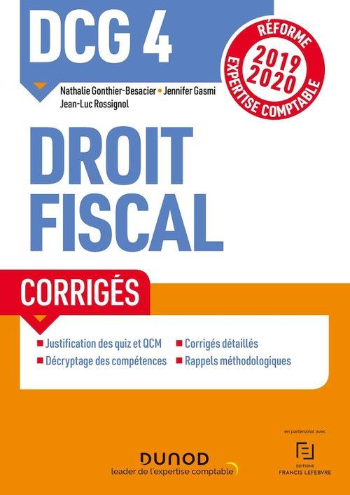 DCG 4 ; droit fiscal ; corrigés (édition 2019/2020)