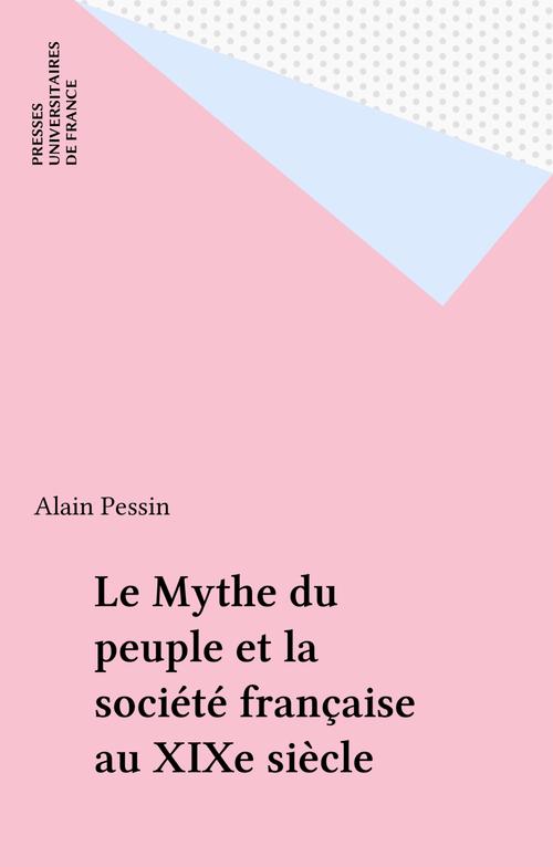 Le Mythe du peuple et la société française au XIXe siècle