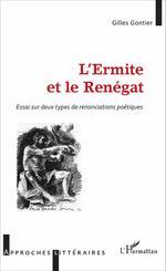 L'Ermite et le Renégat  - Gilles Gontier