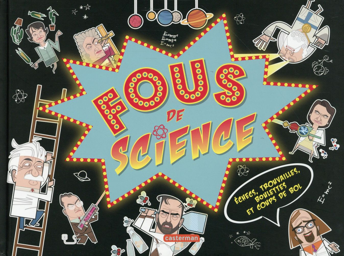 Fous de science