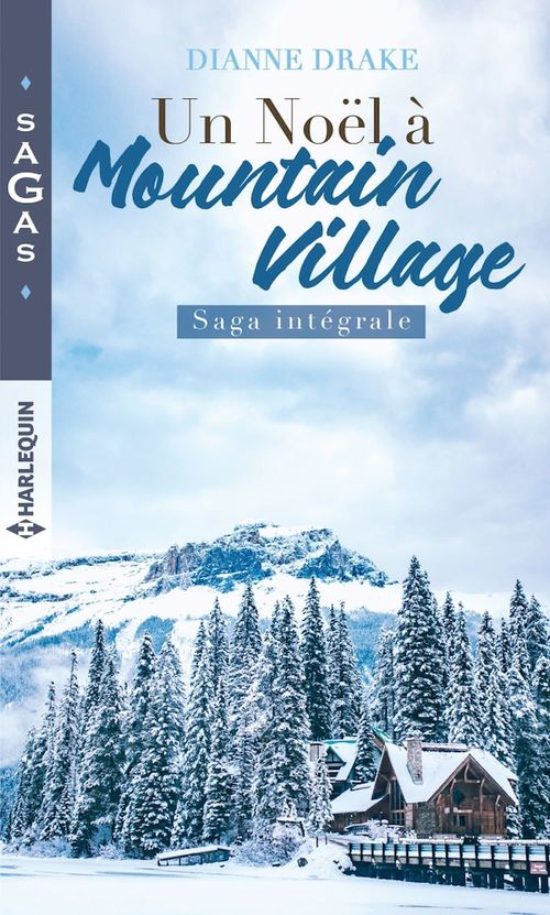 Un Noël à Mountain Village ; saga intégrale