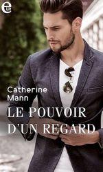 Vente EBooks : Le pouvoir d'un regard  - Catherine Mann