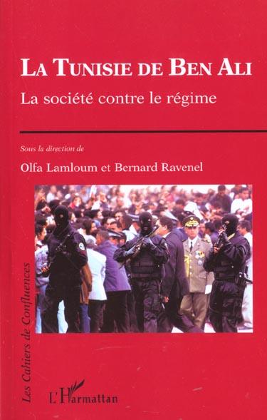 La tunisie de ben ali - la societe contre le regime