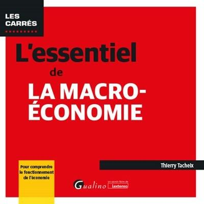 L'essentiel de la macro-économie (11e édition)