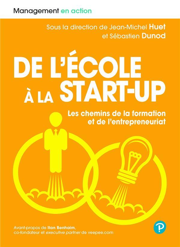De l'école a la start-up ; les chemins de la formation et de l'entrepreneuriat