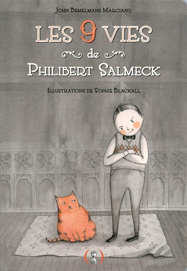 Les 9 vies de Philibert Salmeck
