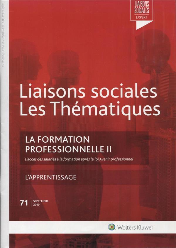 Liaisons sociales ; les thématiques ; la formation professionnelle II (2e édition)