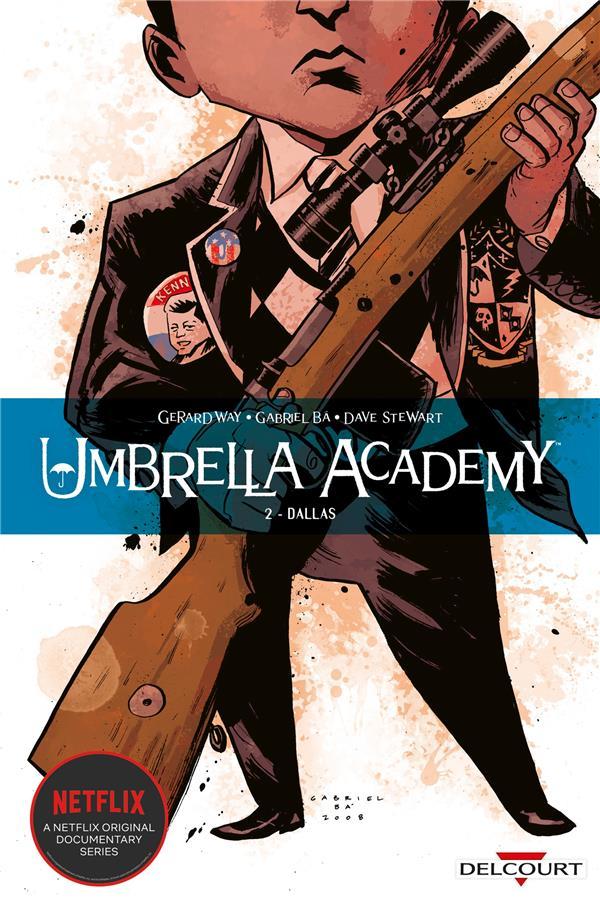 UMBRELLA ACADEMY T.2  -  DALLAS WAY/BA/STEWART