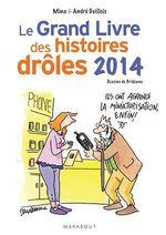 Vente EBooks : Le grand livre des histoires drôles 2014  - André Guillois - Mina Guillois