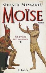 Moise t1 : un prince sans couronne