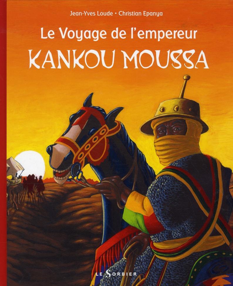 Voyage de l'empereur Kankou Moussa