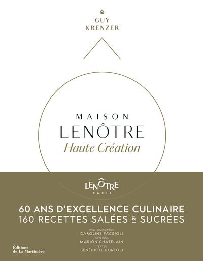 MAISON LENOTRE HAUTE CREATION - 60 ANS D'EXCELLENCAIRE