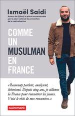 Vente EBooks : Comme un musulman en France  - Ismaël Saidi