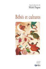 Vente EBooks : Bébés et cultures  - Michel Dugnat