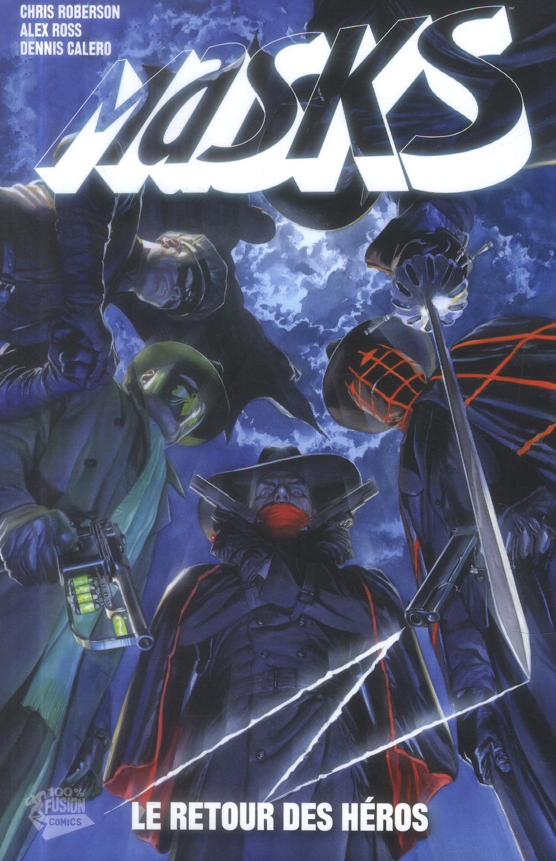 Masks T.1 ; Le Retour Des Heros