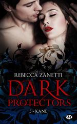 Vente EBooks : Dark protectors T.5 ; Kane  - Rebecca Zanetti