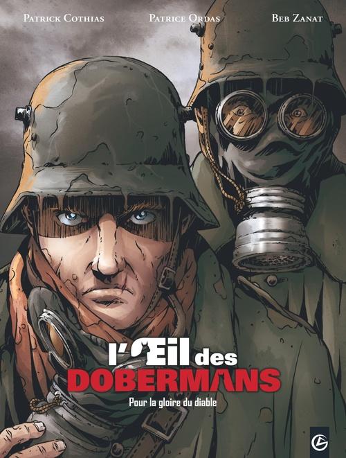 L'oeil des dobermans t.1 ; pour la gloire du diable