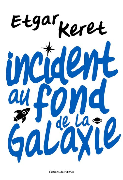 Incident au fond de la galaxie