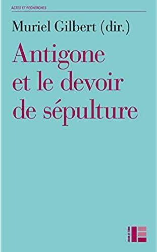 Antigone ou le devoir de sepulture