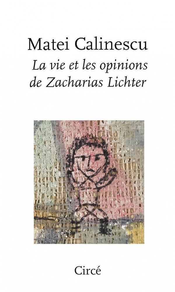 LA VIE ET LES OPINIONS DE ZACHARIAS LICHTER