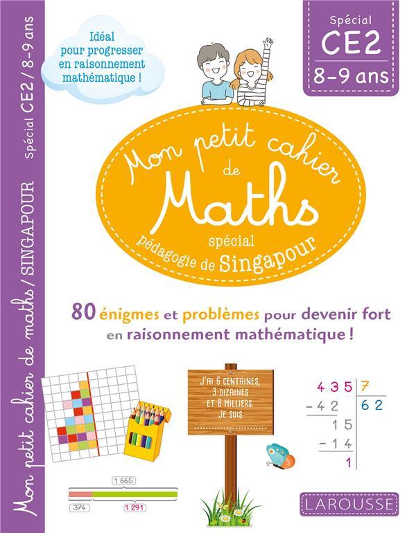 mon petit cahier de maths ; CE2 ; spécial pédagogie de Singapour