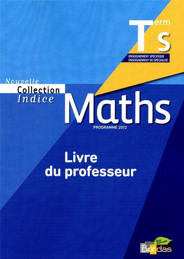 INDICE MATHS ; terminale ; livre du professeur