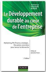 Le développement durable au coeur de l'entreprise (2e édition)