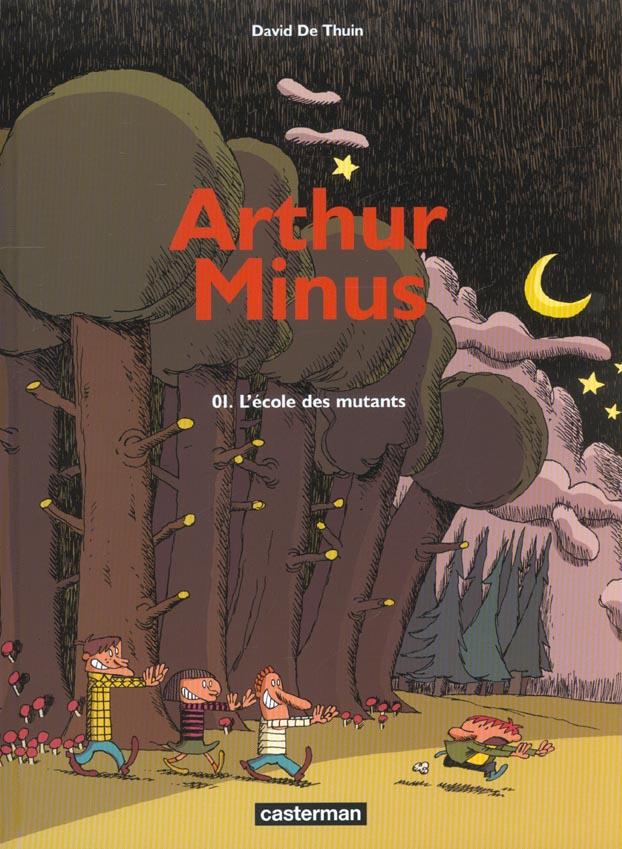 ARTHUR MINUS T1 L'ECOLE DES MUTANTS