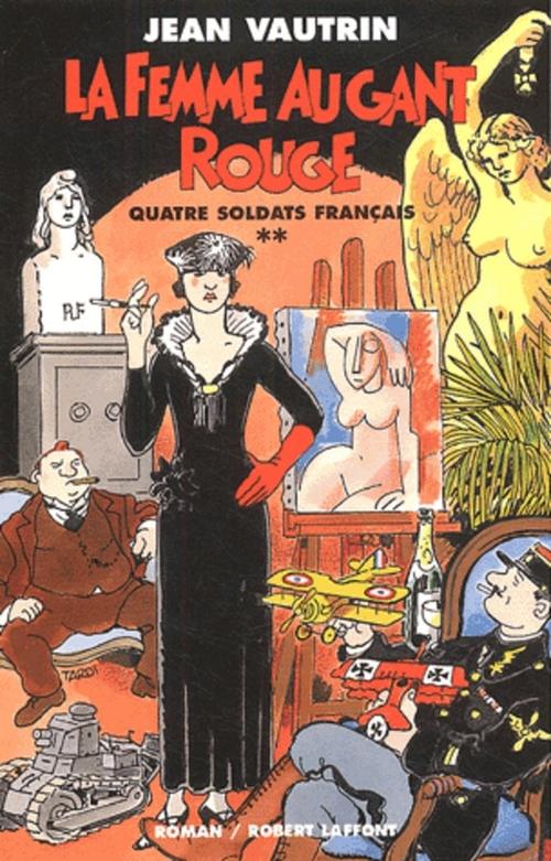 Quatre soldats français t.2 ; la femme au gant rouge