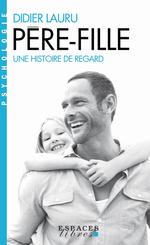 Vente EBooks : Père-fille  - Didier LAURU