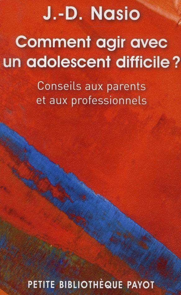 COMMENT AGIR AVEC UN ADOLESCEN
