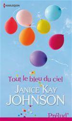 Vente EBooks : Tout le bleu du ciel  - Janice Kay Johnson