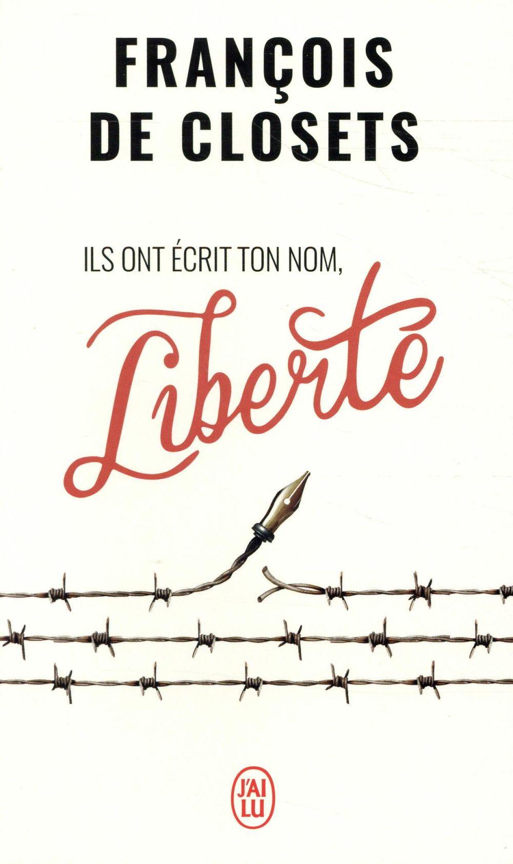 Ils ont ecrit ton nom, liberté