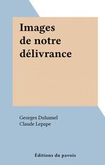 Vente Livre Numérique : Images de notre délivrance  - Georges Duhamel