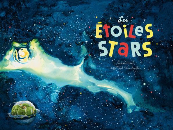 Les étoiles stars ; astronomie